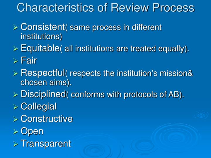 Characteristics of Review Process