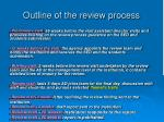 outline of the review process