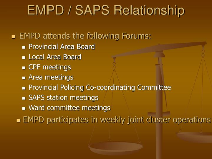 EMPD / SAPS Relationship