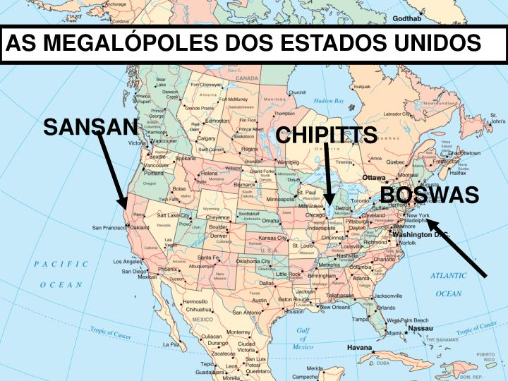 AS MEGALÓPOLES DOS ESTADOS UNIDOS