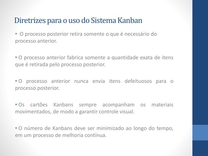Diretrizes para o uso do Sistema Kanban