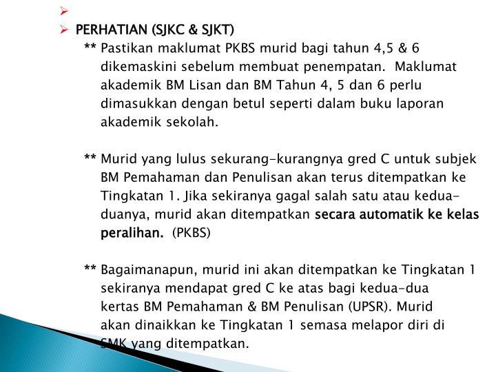 PERHATIAN (SJKC & SJKT)
