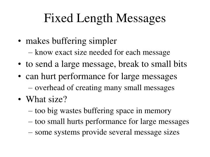 Fixed Length Messages