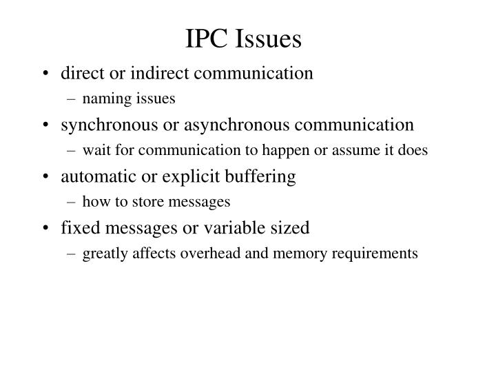 IPC Issues