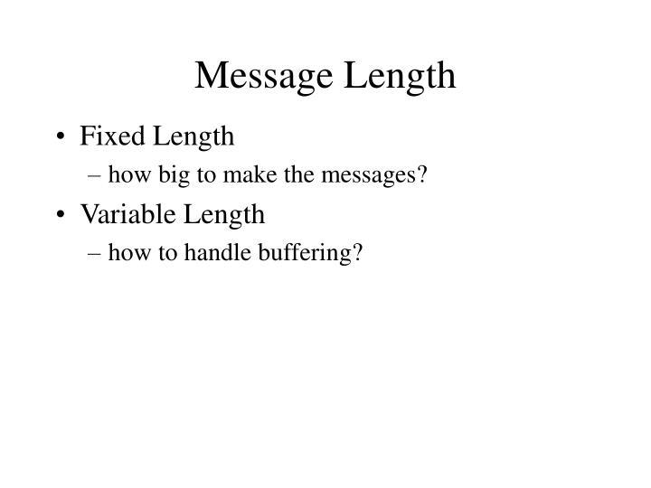Message Length