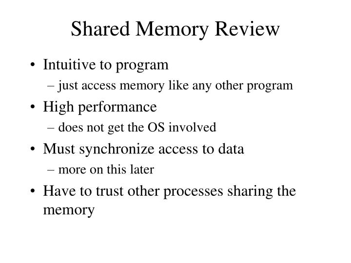 Shared Memory Review