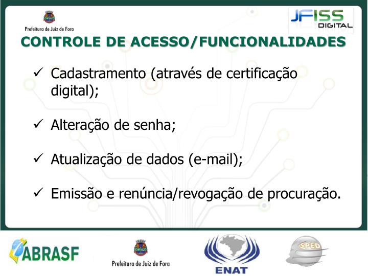 CONTROLE DE ACESSO/FUNCIONALIDADES
