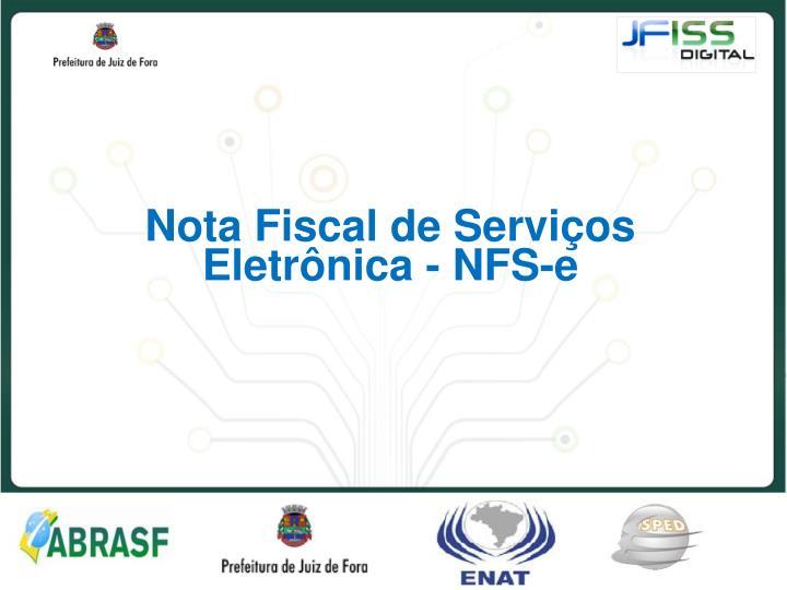Nota Fiscal de Serviços Eletrônica - NFS-e