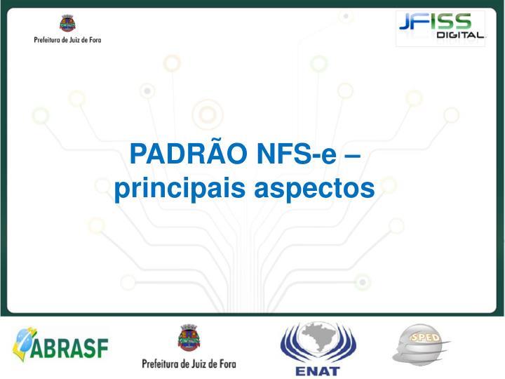 PADRÃO NFS-e – principais aspectos