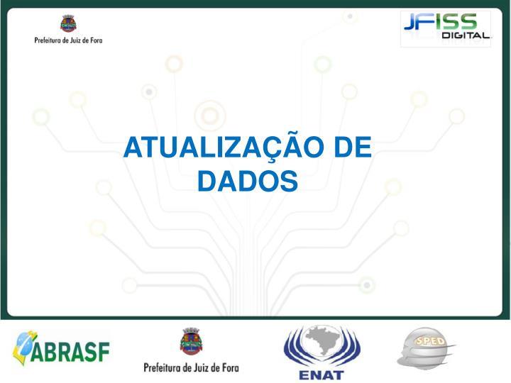 ATUALIZAÇÃO DE DADOS