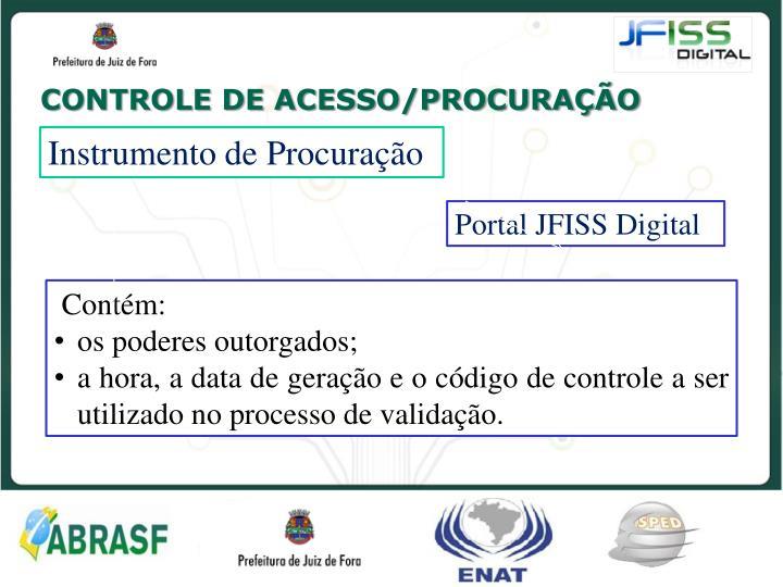 CONTROLE DE ACESSO/PROCURAÇÃO