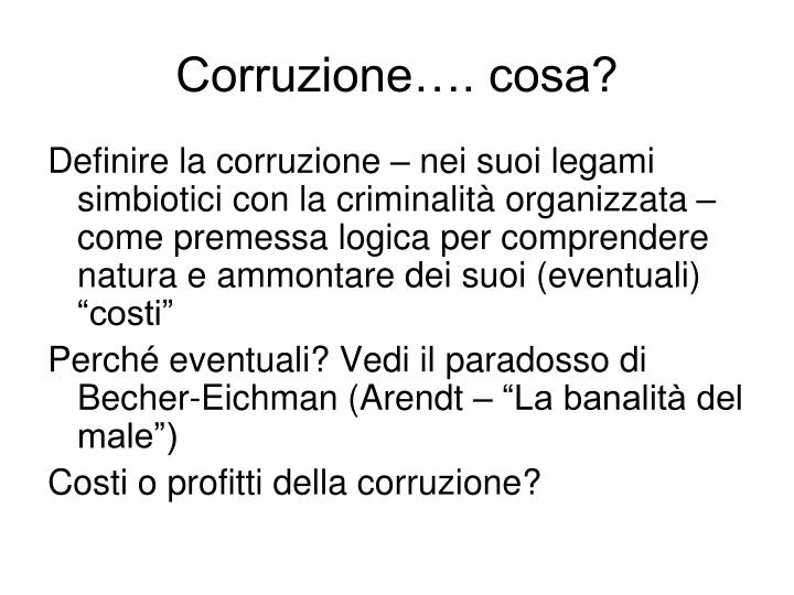 Corruzione…. cosa?