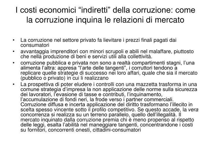 """I costi economici """"indiretti"""" della corruzione: come la corruzione inquina le relazioni di mercato"""
