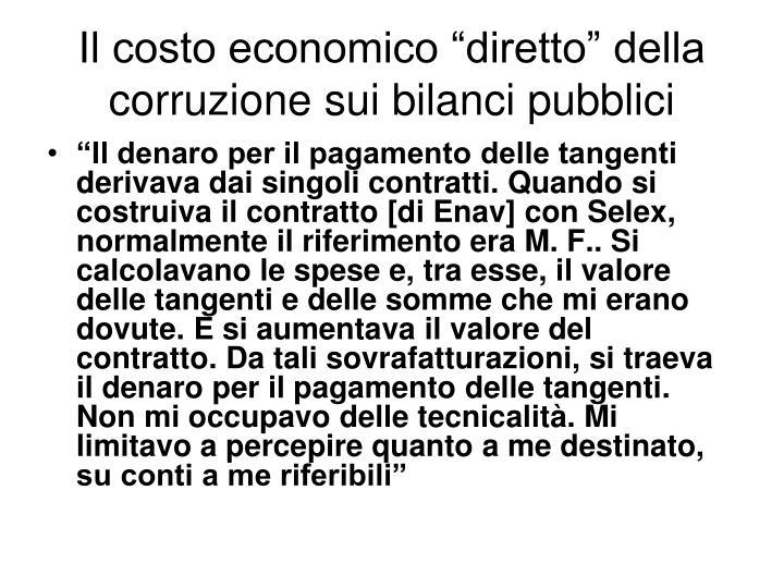 """Il costo economico """"diretto"""" della corruzione sui bilanci pubblici"""
