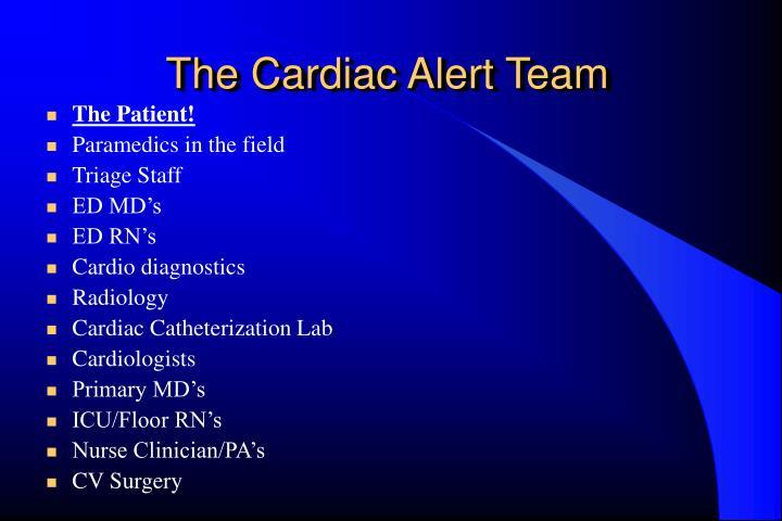 The Cardiac Alert Team