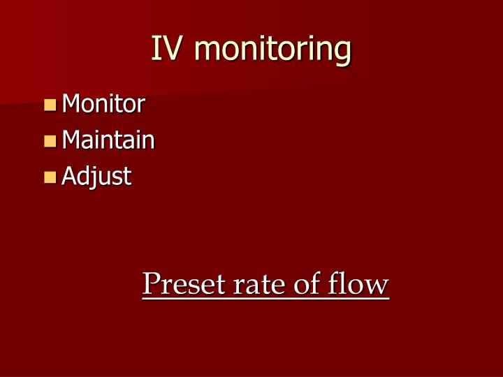 IV monitoring