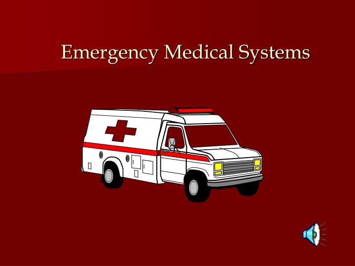 Emergency Medical Systems