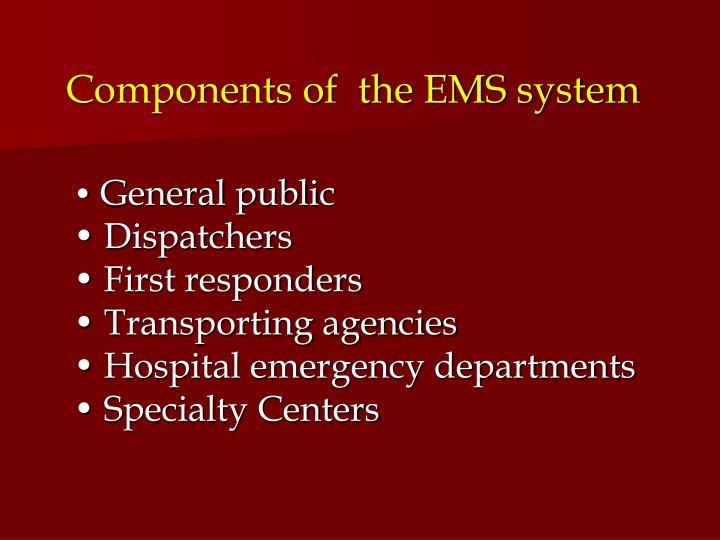 Components of  the EMS system