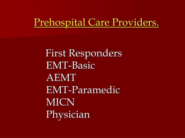 Prehospital Care Providers.
