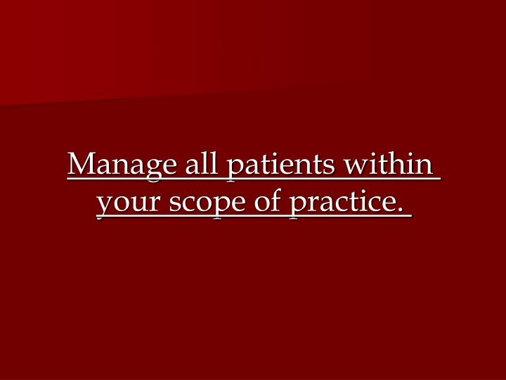 Manage all patients within
