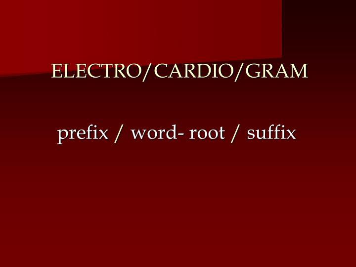 ELECTRO/CARDIO/GRAM
