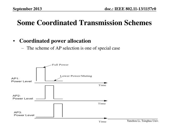 Some Coordinated Transmission Schemes
