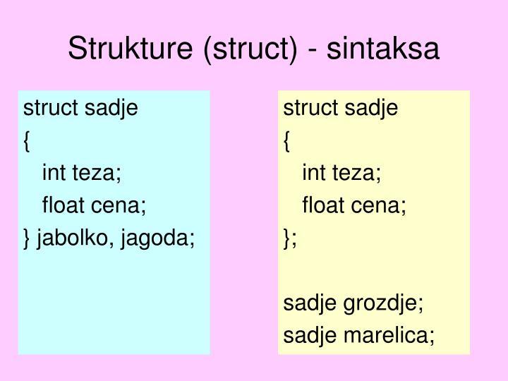 Strukture (struct) - sintaksa