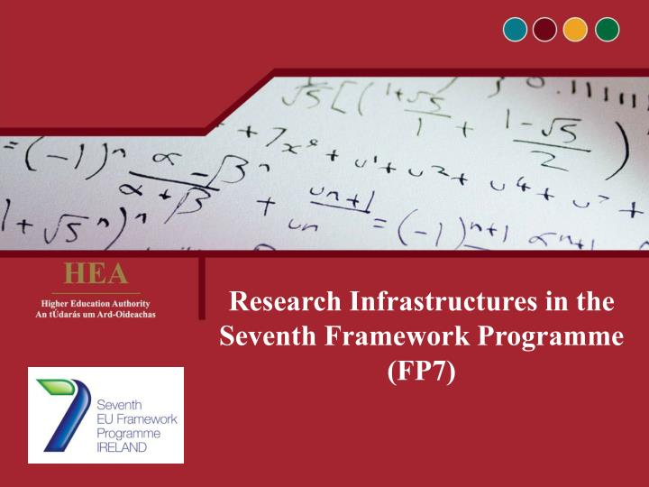 Research Infrastructures in the Seventh Framework Programme (FP7)