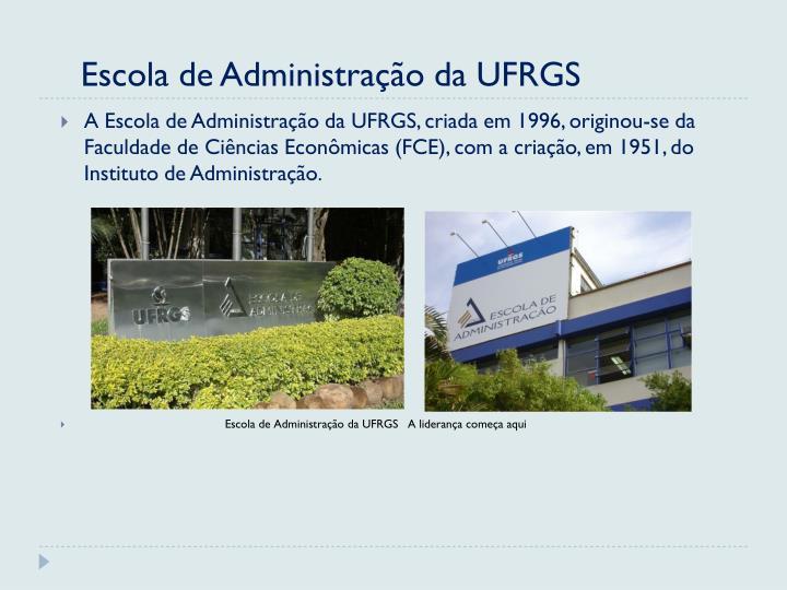 Escola de Administração da UFRGS