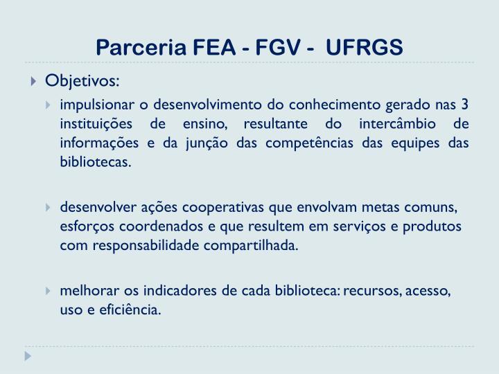Parceria FEA - FGV -  UFRGS