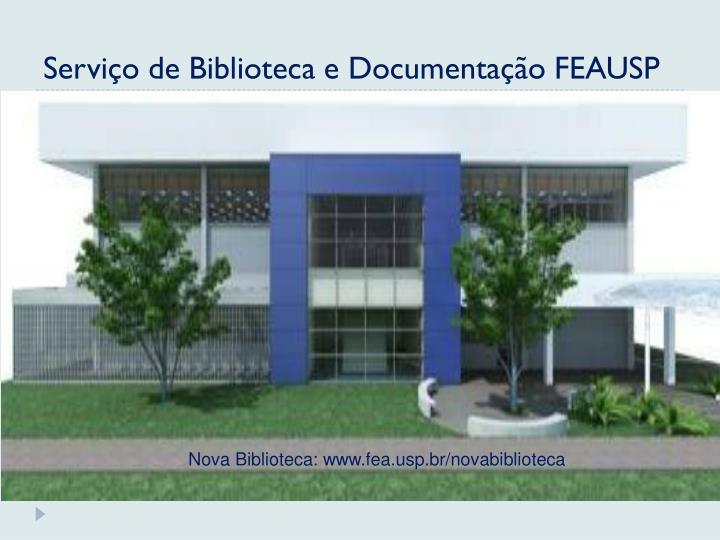 Serviço de Biblioteca e Documentação FEAUSP