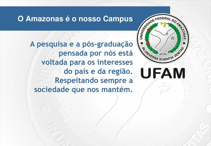 O Amazonas é o Nosso Campus