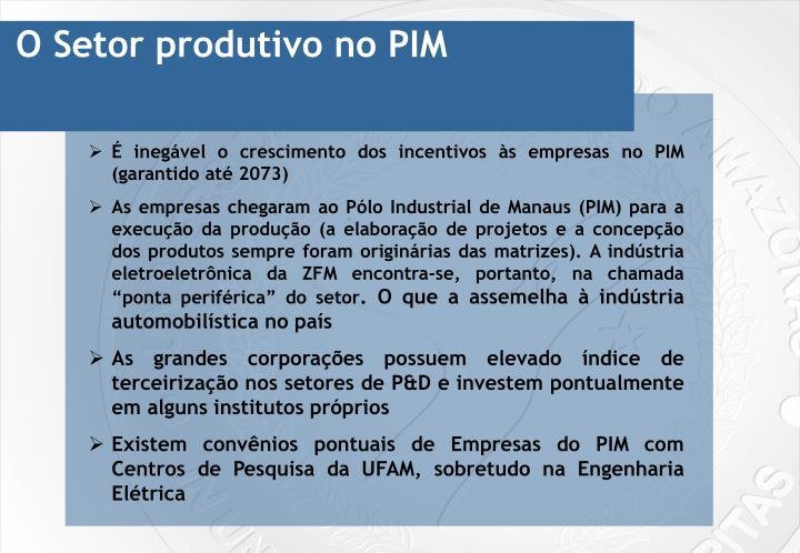 O Setor produtivo no PIM
