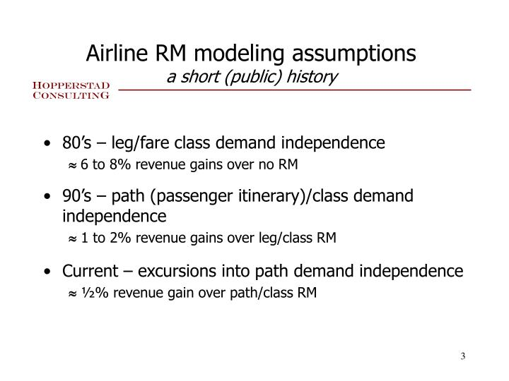 Airline RM modeling assumptions