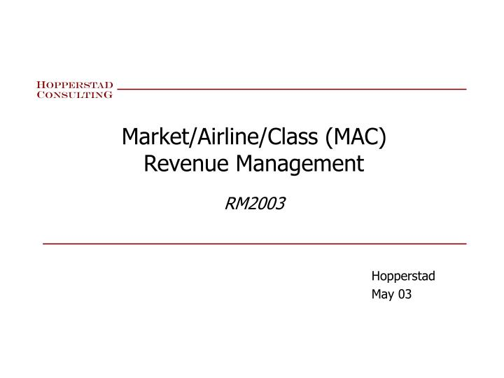 Market airline class mac revenue management rm2003