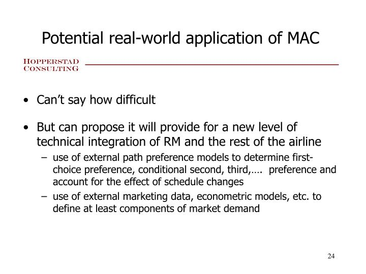 Potential real-world application of MAC