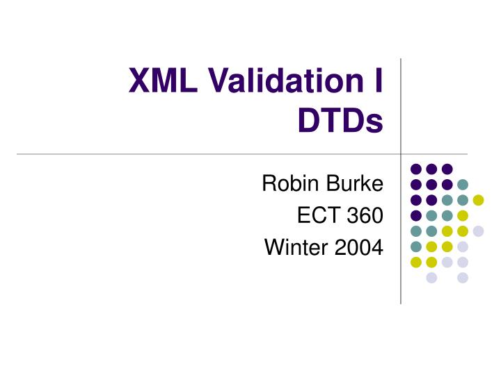 Xml validation i dtds