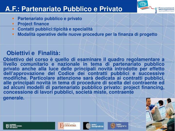 A.F.: Partenariato Pubblico e Privato