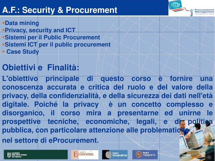 A.F.: Security & Procurement