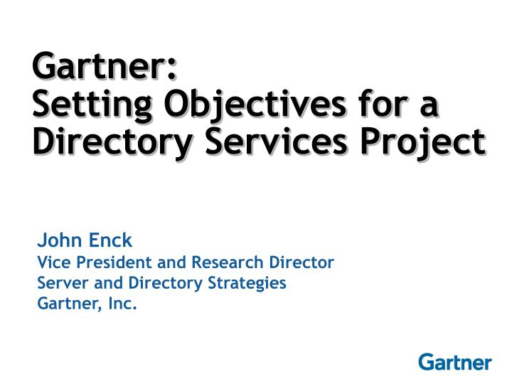 Gartner setting objectives for a directory services project