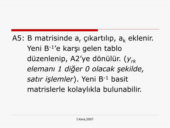 A5: B matrisinde a