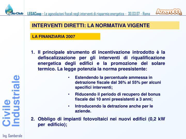 INTERVENTI DIRETTI: LA NORMATIVA VIGENTE