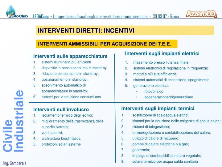 INTERVENTI DIRETTI: INCENTIVI
