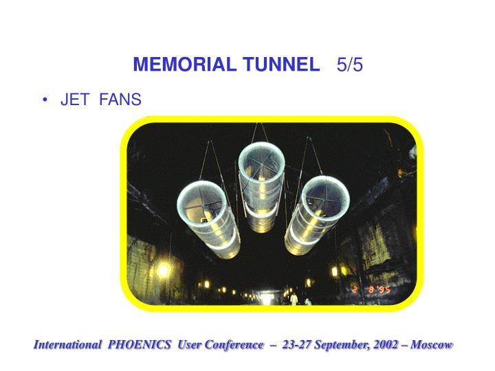 MEMORIAL TUNNEL