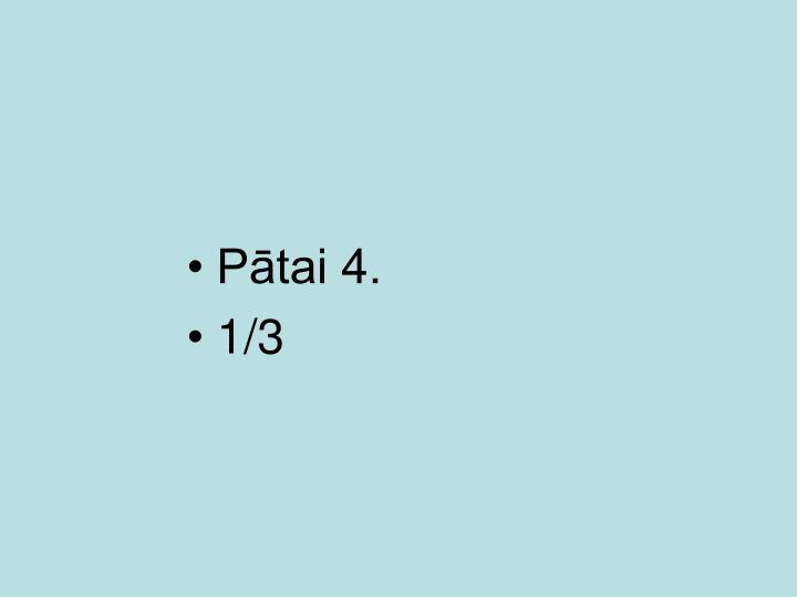 Pātai 4.