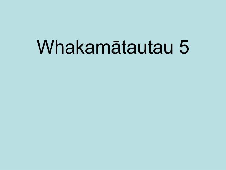Whakamātautau 5