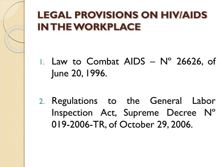 LEGAL PROVISIONS ON HIV/AIDS IN THE WORKPLACE