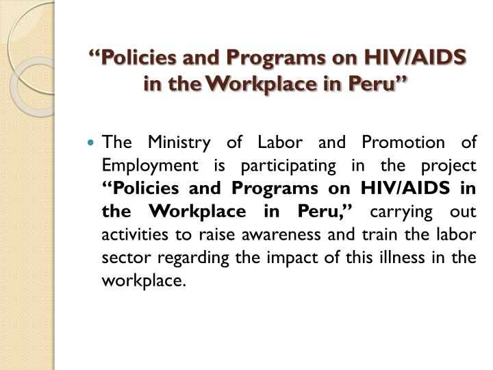 """Policies and Programs on HIV/AIDS in the Workplace in Peru"""
