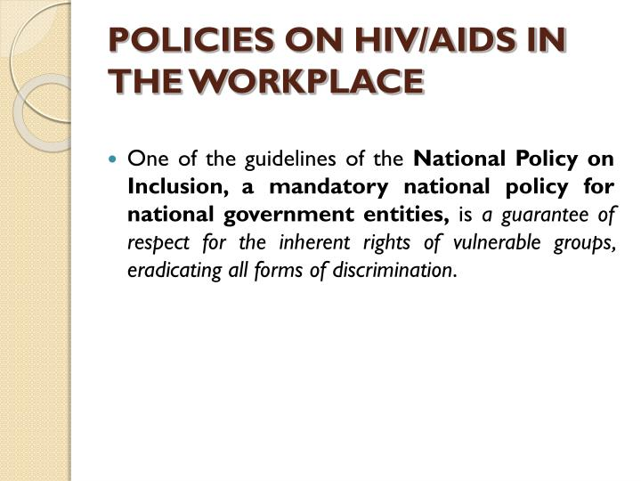 POLICIES ON HIV/AIDS IN THE WORKPLACE