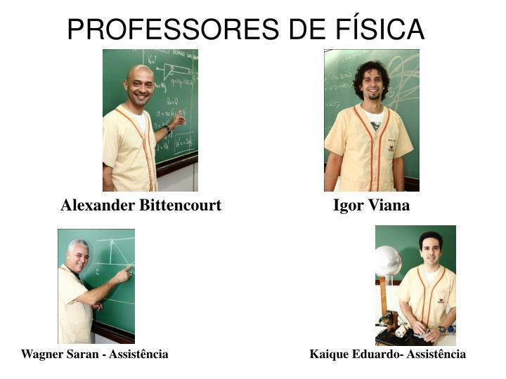PROFESSORES DE FÍSICA